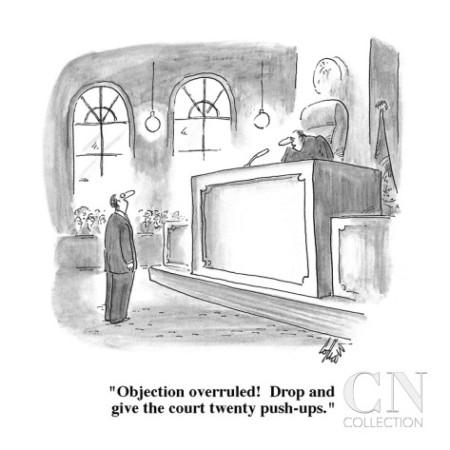 frank-cotham-objection-overruled-drop-and-give-the-court-twenty-push-ups-new-yorker-cartoon